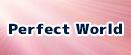 パーフェクト ワールド,完美世界 rmt|Perfect World rmt|PW rmt